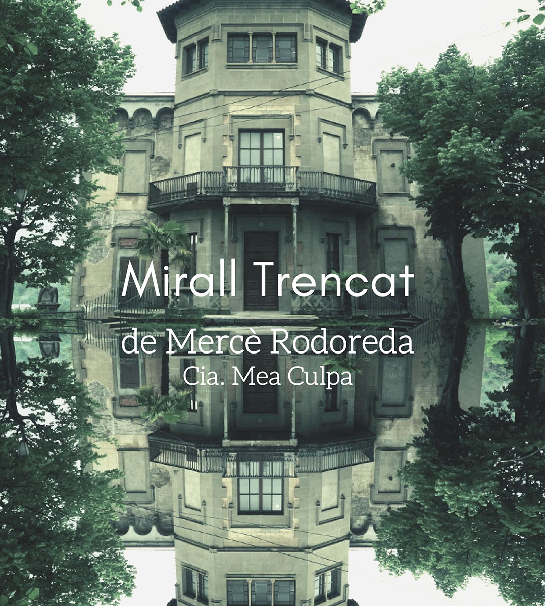 Mirall Trencat | Cartell Teatre